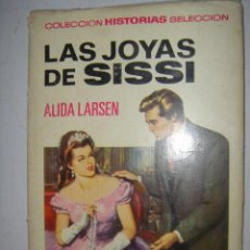 Libros de segunda mano: LAS JOYAS DE SISSI POR ALIDA LARSEN. Lote 45299687