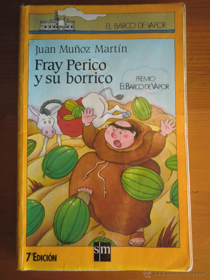 Libro Fray Perico Y Su Borrico 1985 De Juan M Comprar Libros De Novela Infantil Y Juvenil En Todocoleccion 45334025