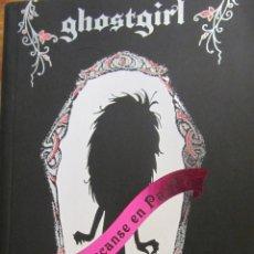 Libros de segunda mano: GHOSTGIRL (DESCANSE EN PAZ) DE TONYA HURLEY (ALFAGUARA). Lote 45447391