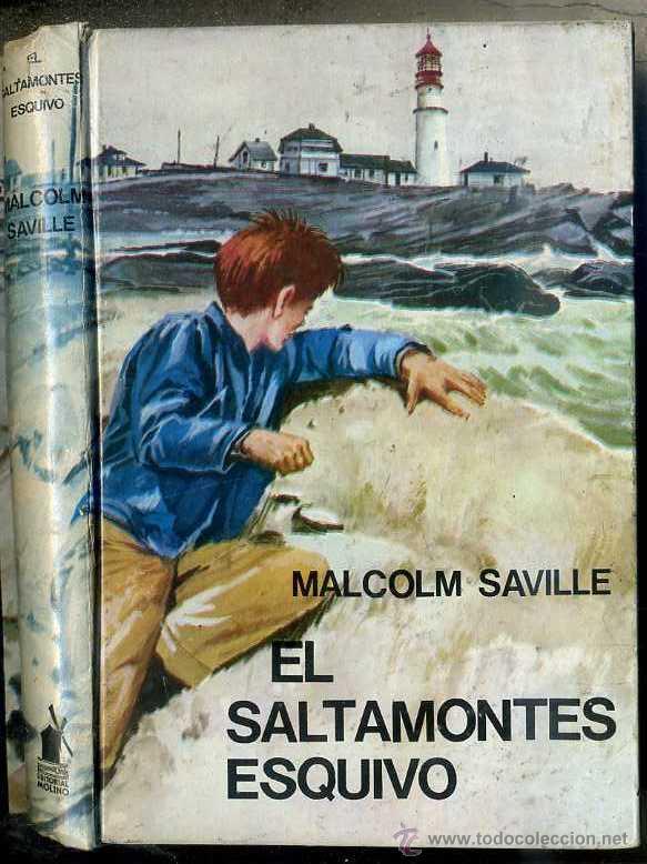 MALCOLM SAVILLE : EL SALTAMONTES ESQUIVO (MOLINO, 1965) (Libros de Segunda Mano - Literatura Infantil y Juvenil - Novela)