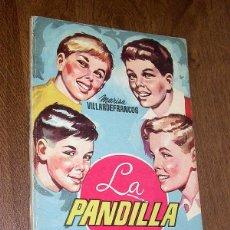 Libros de segunda mano: LA PANDILLA. MARISA VILLARDEFRANCOS. ILUSTRA FÉLIX PUENTE. COL. INFANTIL Nº 5. EDICIONES CID, 1956.. Lote 45552075