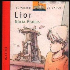 Libros de segunda mano: LIOR - NURIA PRADAS - EN CATALAN - ILUSTRACIONES *. Lote 50618479