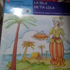 Livros em segunda mão: LA ISLA DE LA TIA LOLA PARA PRIMER CICLO DE PRIMARIA . Lote 45618996