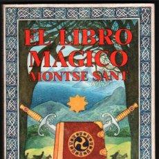Libros de segunda mano: EL LIBRO MAGICO - MONTSE SAN - CON ILUSTRACIONES DE VALERIE SOLIS - JUVENTUD - 1987. Lote 45692840