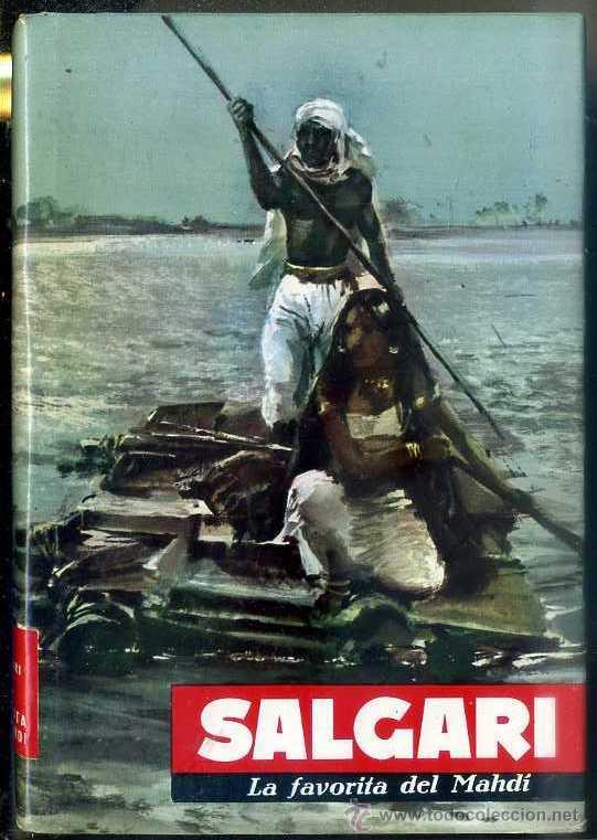 SALGARI : LA FAVORITA DEL MAHDI (MOLINO, 1961) (Libros de Segunda Mano - Literatura Infantil y Juvenil - Novela)