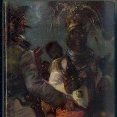 Libros de segunda mano: SALGARI : LOS DRAMAS DE LA ESCLAVITUD (MOLINO, 1957). Lote 86048738