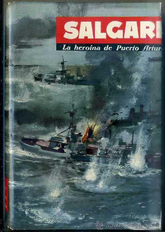 SALGARI : LA HEROINA DE PUERTO ARTUR (MOLINO, 1961) (Libros de Segunda Mano - Literatura Infantil y Juvenil - Novela)