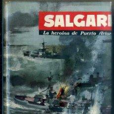 Libros de segunda mano: SALGARI : LA HEROINA DE PUERTO ARTUR (MOLINO, 1961). Lote 45962786