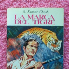 Libros de segunda mano: LA MARCA DEL TIGRE MINI BIBLIOTECA DE LA LITERATURA UNIVERSAL EDELVIVES 1982 KUMAR GHOSH. Lote 46115908