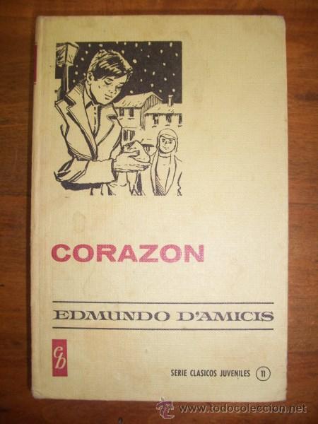 AMICIS, EDMUNDO DE. CORAZÓN (Libros de Segunda Mano - Literatura Infantil y Juvenil - Novela)