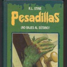Libros de segunda mano: PESADILLAS ¡NO BAJES AL SÓTANO! LA SONRISA DE LA MUERTE VOLUMEN DOBLE - R.L. STINE CÍRCULO LECTORES. Lote 46539140