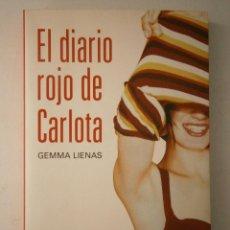 Libros de segunda mano: EL DIARIO ROJO DE CARLOTA LIENAS GEMMA DESTINO 2010. Lote 46540366