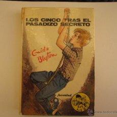 Libros de segunda mano: LOS CINCO TRAS EL PASADIZO SECRETO / ENID BLYTON - 1971. Lote 46677873