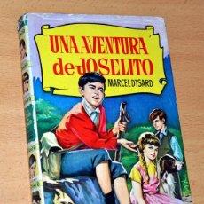 Libros de segunda mano: COLECCIÓN HISTORIAS - Nº 162 - UNA AVENTURA DE JOSELITO - EDITORIAL BRUGUERA - 1ª EDICIÓN JULIO 1962. Lote 54450362