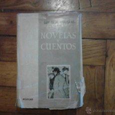 Libros de segunda mano: NOVELAS Y CUENTOS GUY DE MAUPASSANT AGUILAR . Lote 46906007