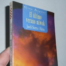 Libros de segunda mano: EL ÚLTIMO VERANO MIWOK - JORDI SIERRA I FABRA (GRAN ANGULAR, SM, 1995). Lote 47268901