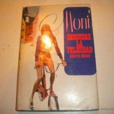 Libros de segunda mano: MONI DESCUBRE LA FELICIDAD - MOLINO 1968. Lote 47315423