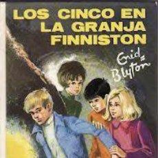 Libros de segunda mano: ENID BLYTON LOS CINCO EN LA GRANJA FINNISTON EDITORIAL JUVENTUD 1973. Lote 47327449