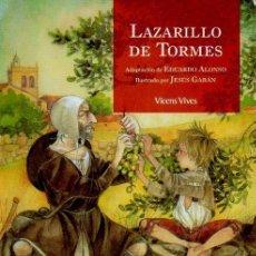 Libros de segunda mano: LAZARILLO DE TORMES - ADAPTACIÓN DE EDUARDO ALONSO. ILUSTRADO POR JESÚS GABÁN. ED.VICENS VIVES, 2006. Lote 47521223