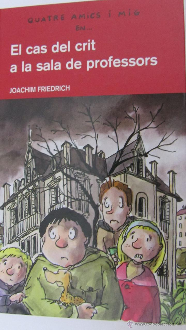 EL CAS DEL CRIT A LA SALA DE PROFESSORS DE JOACHIM FRIEDRICH (EDEBÉ) (Libros de Segunda Mano - Literatura Infantil y Juvenil - Novela)