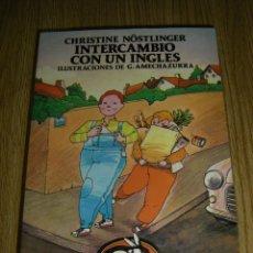 Libros de segunda mano: INTERCAMBIO CON UN INGLES - CHRISTINE NÖSTLINGER - AUSTRAL JUVENIL - ESPASA CALPE. Lote 47995940