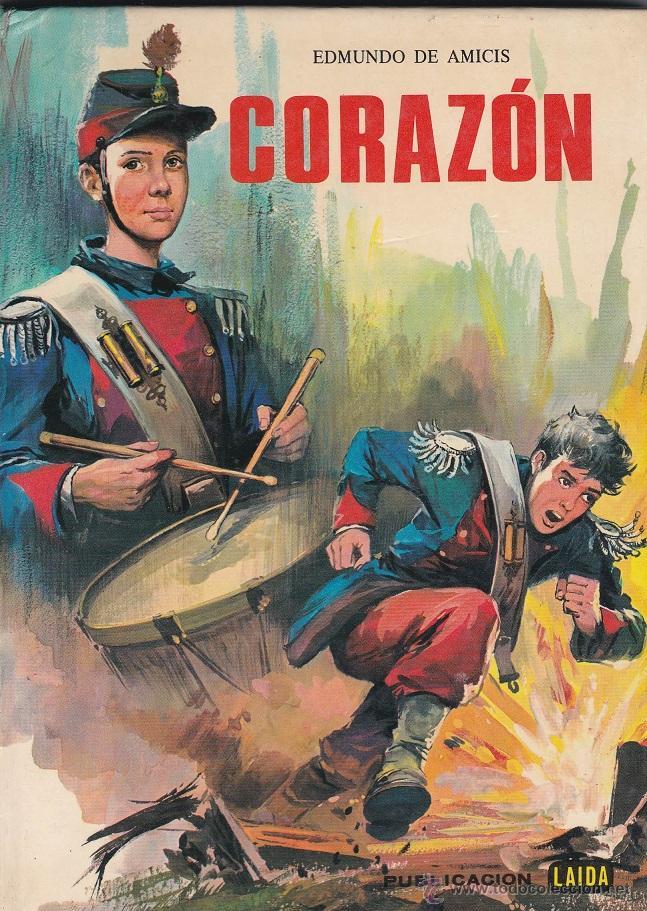 CORAZÓN - EDMUNDO DE AMICIS (Libros de Segunda Mano - Literatura Infantil y Juvenil - Novela)