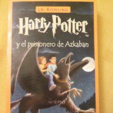 Libros de segunda mano: HARRY POTTER Y EL PRISIONERO DE AZKABAN, POR J.K. ROWLING - SALAMANDRA (ESPAÑA) 1RA. EDICIÓN - 2000. Lote 94991116