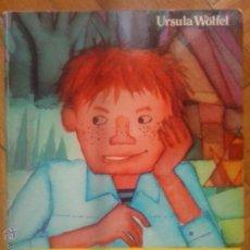 Libros de segunda mano - Peter El Pelirrojo - Ursula Wolfel (Cuatro vientos Noguer, primera edicion 1982) - 48333628