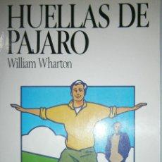 Libros de segunda mano: HUELLAS DE PAJARO BIRDY WILLIAM WHARTON SALVAT 1987. Lote 48561399
