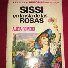 Libros de segunda mano: SISSI EN LA ISLA DE LAS ROSAS. Lote 49160799