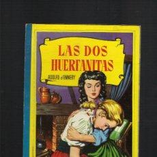 Libros de segunda mano: LAS DOS HUERFANITAS, ADOLFO ENNERY, COLECCION CORINTO, 1959. Lote 49207639