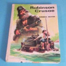 Libros de segunda mano: ROBINSON CRUSOE. DANIEL DEFOE. Lote 49288283