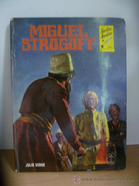 MIGUEL STROGOFF ( JULIO VERNE ) ILUSTRADO TORAY 1978 (Libros de Segunda Mano - Literatura Infantil y Juvenil - Novela)
