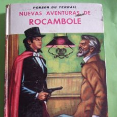 Libros de segunda mano: NUEVAS AVENTURAS DE ROCAMBOLE - PONSON DU TERRAIL - EDITORIAL MATEU - 285 PAGINAS - 1962. Lote 49709395