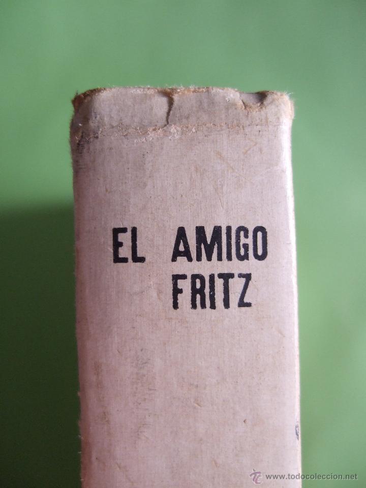 Libros de segunda mano: EL AMIGO FRITZ - ERKMANN CHATRIAN - EDITORIAL MATEU - 255 PAGINAS - 1961 - COLECCION JUVENIL CADETE - Foto 3 - 49709408