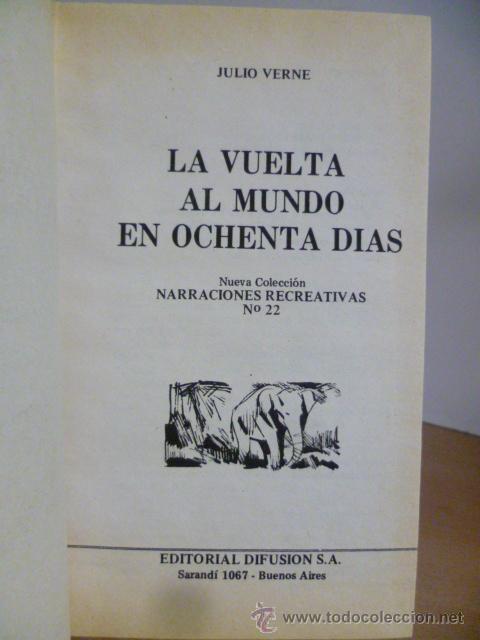 Libros de segunda mano: LA VUELTA AL MUNDO EN OCHENTA DIAS - JULIO VERNE - EDITOR DIFUSION - 1ª Ed. AÑO 1977 - Foto 2 - 49827925