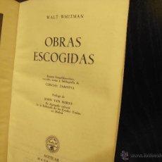 Libros de segunda mano: OBRAS ESCOGIDAS, WALT WHITMAN, AGUILAR. Lote 49848271