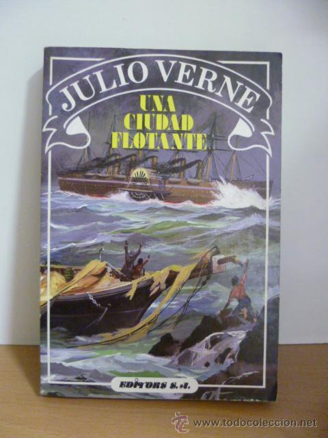UNA CIUDAD FLOTANTE - VERNE,JULIO (Libros de Segunda Mano - Literatura Infantil y Juvenil - Novela)