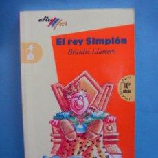 Libros de segunda mano: LIBRO. EL REY SIMPLON, BRAULIO LLAMERO, BRUÑO. 10ª EDICIÓN.. Lote 49960078