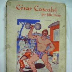 Libros de segunda mano: CESAR CASCABEL POR JULIO VERNE. CUADERNO 1º - COMPLETO 4 PART. EDITORIAL SAENZ DE JUBERA. CON GRABA-. Lote 50053809
