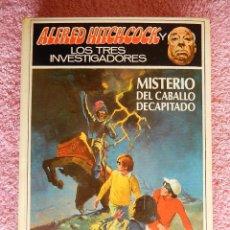 Libros de segunda mano: ALFRED HITCHCOCK Y LOS TRES INVESTIGADORES 26 MISTERIO DEL CABALLO DECAPITADO 1978 MOLINO. Lote 50187163
