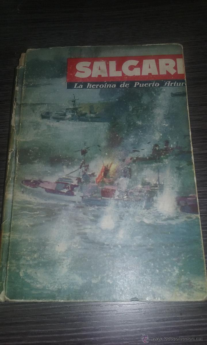 LA HEROINA DE PUERTO ARTUR SALGARI MOLINO, 1961 (Libros de Segunda Mano - Literatura Infantil y Juvenil - Novela)