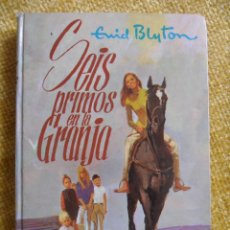 Libros de segunda mano: SEIS PRIMOS EN LA GRANJA. ENID BLYTON. EDITORIAL MOLINO 1968. SERIE AVENTURA 88. TAPA DURA. 214 PAGI. Lote 50274589