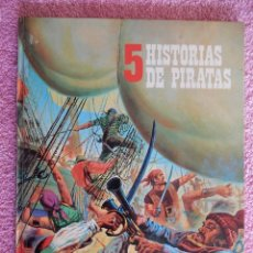 Libros de segunda mano: 5 HISTORIAS DE PIRATAS EDITORIAL FHER 1975 LAURA GARCIA TEXTO Y VARIOS ILUSTRADORES. Lote 50369217