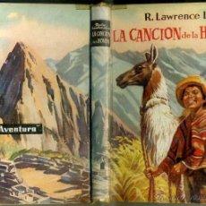Libros de segunda mano: LAWRENCE LEE : LA CANCIÓN DE LA HONDA (MOLINO, 1957). Lote 50737061
