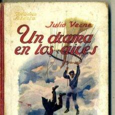Libros de segunda mano: JULIO VERNE : UN DRAMA EN LOS AIRES (SELECTA SOPENA, 1918) . Lote 50843659