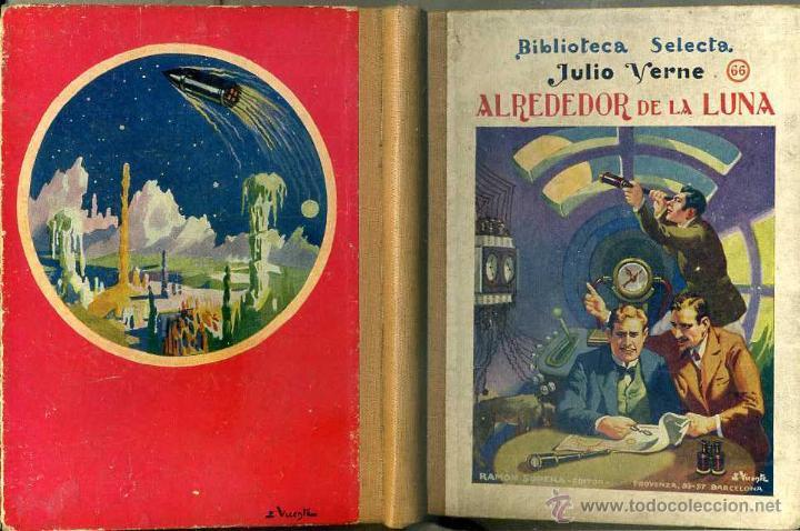 JULIO VERNE : ALREDEDOR DE LA LUNA (SELECTA SOPENA, 1935) (Libros de Segunda Mano - Literatura Infantil y Juvenil - Novela)