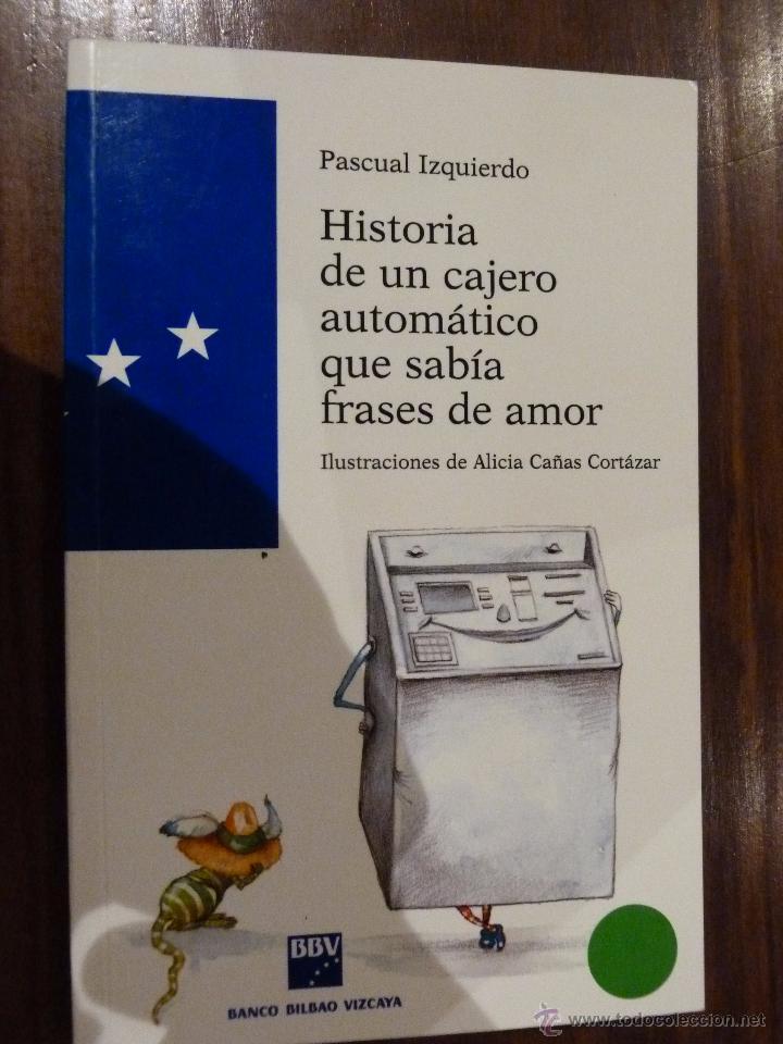 Historia De Un Cajero Automatico Que Sabia Fras Comprar Libros De