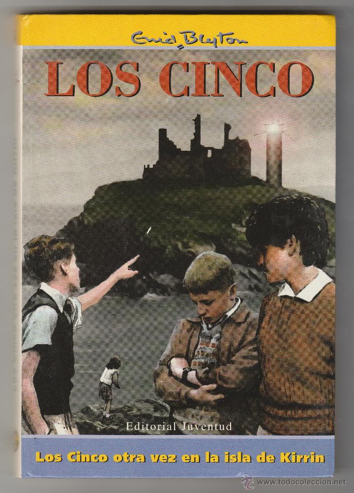 LOS CINCO Nº 5. LOS CINCO OTRA VEZ EN LA ISLA DE KIRRIN. ENID BLYTON. EDITORIAL JUVENTUD. (Libros de Segunda Mano - Literatura Infantil y Juvenil - Novela)