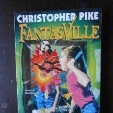 Libros de segunda mano: FANTASVILLE Nº 20 - UN VIAJE PELIGROSO - CHRISTOPHER PIKE - EDICIONES B (B2). Lote 51218058